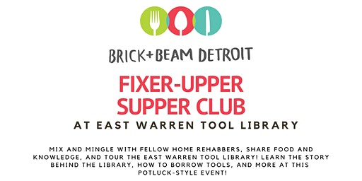 Fixer Upper Supper Club at East Warren Tool Library