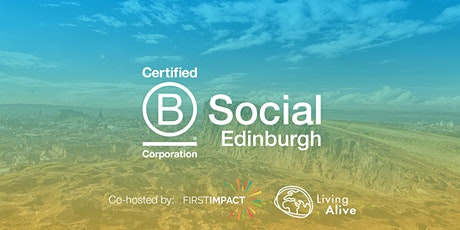 Using business as a force for good: B Social Edinburgh tickets