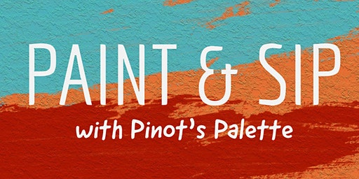 Paint & Sip with Pinot's Palette