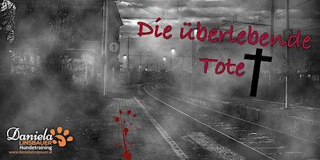 """Schnüffel-Kriminalfall """"Die überlebende Tote"""" am 30.08.2020 tickets"""