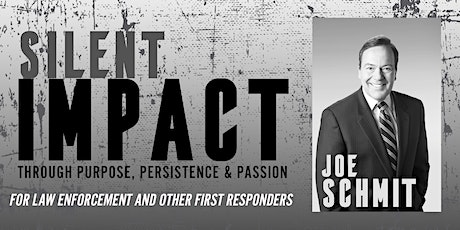 Silent Impact with Joe Schmit (FREE EVENT) tickets