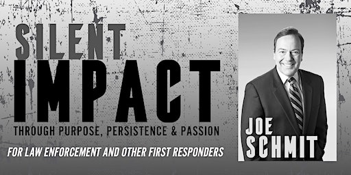 Silent Impact with Joe Schmit (FREE EVENT)