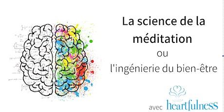La science de la méditation ou l'ingénierie du bien-être billets