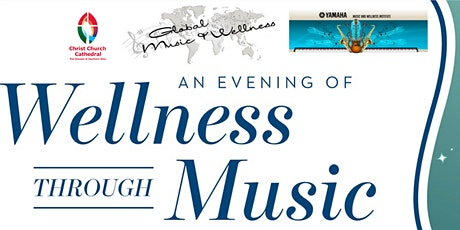 An Evening of Wellness through Music tickets