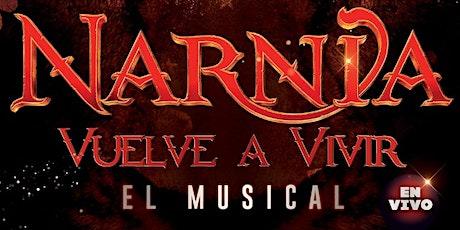 Musical: Narnia, Vuelve a Vivir entradas
