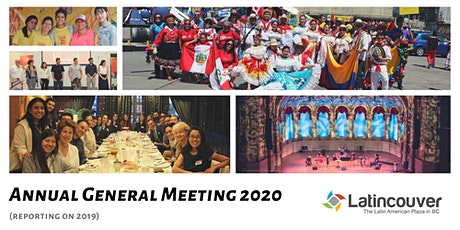 LATINCOUVER CULTURAL & BUSINESS SOCIETY ANNUAL GENERAL MEETING tickets