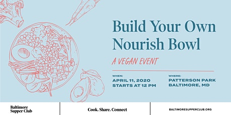 Build Your Own Nourish Bowl: A Vegan Event tickets