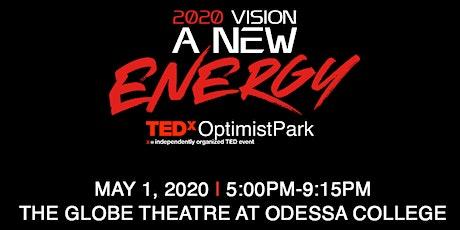 TEDxOptimistPark 2020 Vision - A New Energy tickets