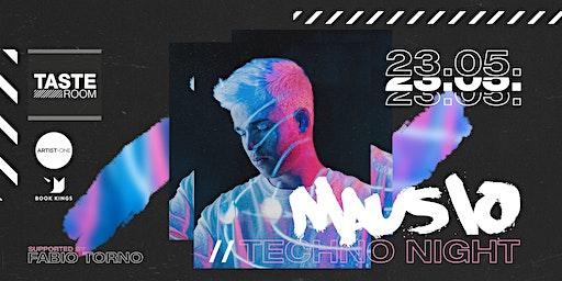 Mausio - Techno Night // 23.05.2020