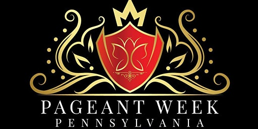 Pennsylvania Pageant Week Coronation Night and Fashion Show