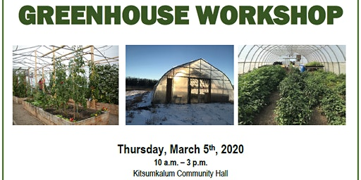 GREENHOUSE WORKSHOP - March 5, 2020