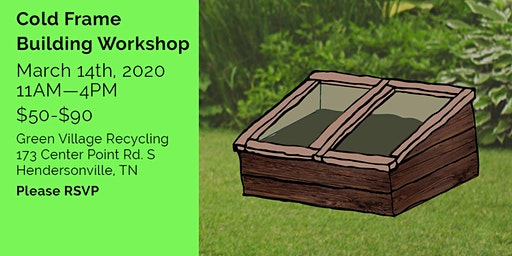 Cold Frame Building Workshop and Pi Day Celebration