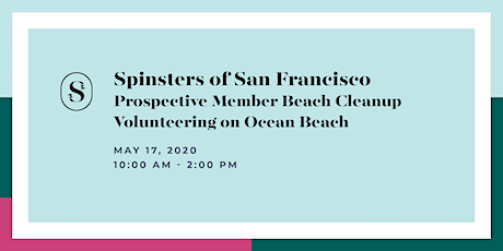Spinsters of San Francisco Prospective New Member Beach Cleanup Volunteering  tickets