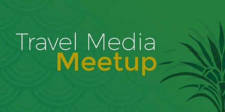 Travel Media Meet-Up Washington D.C. tickets
