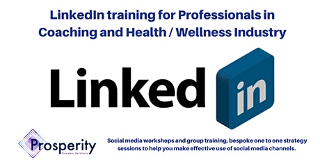 LinkedIn for Professionals in Coaching and Health / Wellness Industry tickets