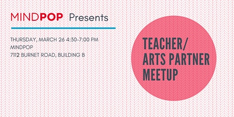 Teacher/Arts Partner Meetup  tickets