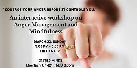 ANGER MANAGEMENT AND MINDFULNESS WORKSHOP tickets