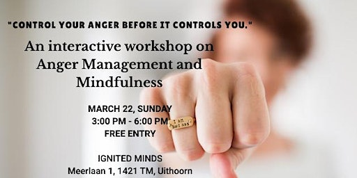 ANGER MANAGEMENT AND MINDFULNESS WORKSHOP