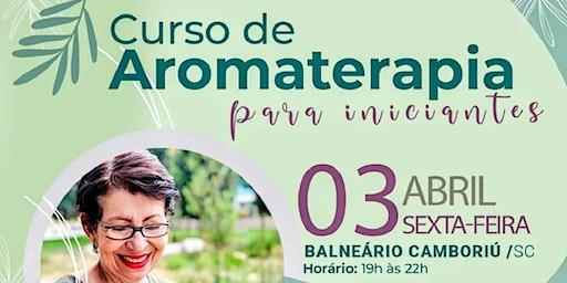 Curso de Aromaterapia para Iniciantes - BALN CAMBORIÚ