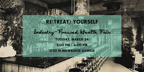 Re(Treat) Yourself: Industry-Focused Health Fair tickets