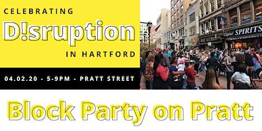 D!SRUPTION: Block Party on Pratt Street