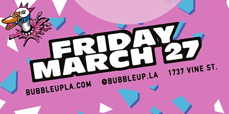 BUBBLE UP tickets