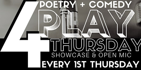4 PLAY THURSDAY | SHOWCASE & OPEN MIC tickets