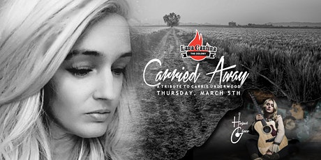 Carried Away - A Tribute to Carrie Underwood with Harper Grace tickets