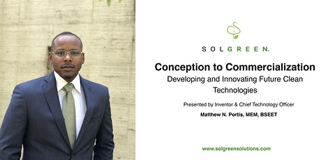 Conception to Commercialization- Developing and Innovating Future Clean Technologies tickets
