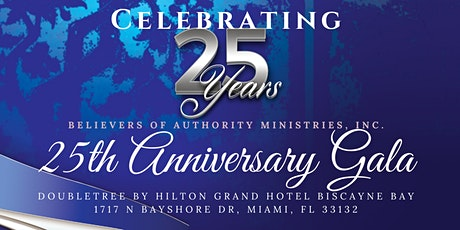 Believers of Authority Ministries 25th Church & Pastoral Anniversary tickets