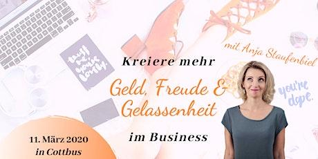 Kreiere mehr Geld, Freude & Gelassenheit im Business - Tages-Workshop Tickets