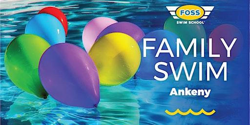 FOSS Ankeny Family Swim (Register req. only for Fam Swim not Grand Opening)