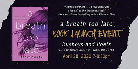 A Breath Too Late by Rocky Callen Book Launch at Busboys and Poets tickets