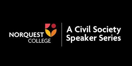 Civil Society Speaker Series - The Pillars of a Civil Society tickets