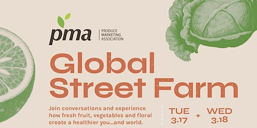 Global Street Farm, Brought to you by PMA - GA