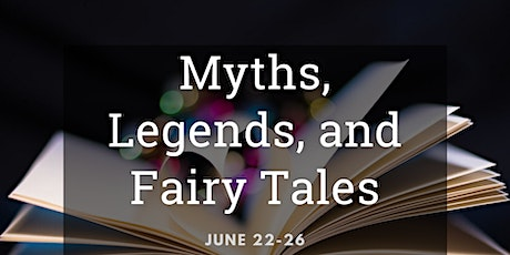 Summer Fun at JWP: Myths, Legends, and Fairy Tales tickets