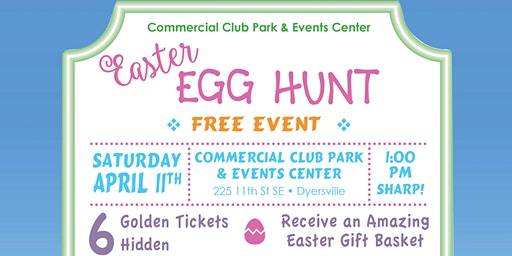 Commercial Club Park & Events Center Annual Easter Egg Hunt