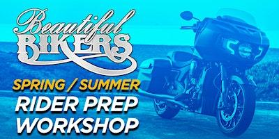 Beautiful Bikers Spring/Summer Rider Prep Workshop - California