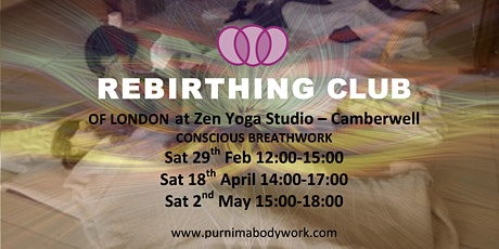 Rebirthing Club of London - 2020 at Camberwell tickets