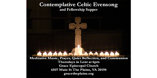 Contemplative Celtic Evensong in Lent