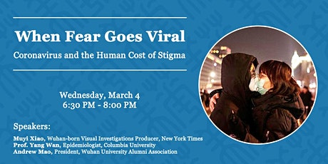 When Fear Goes Viral: Coronavirus and the Human Cost of Stigma - LIVESTREAM tickets