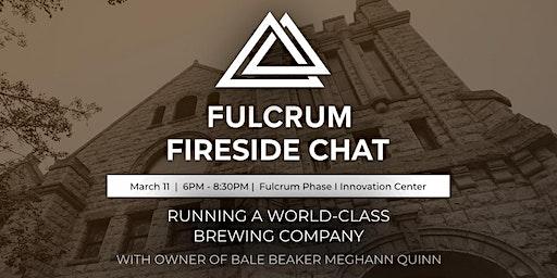 Fulcrum Fireside Chat with Owner of Bale Breaker Meghann Quinn