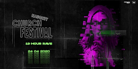 Naughty Church Party (19  HOUR RAVE) tickets