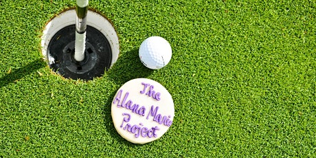 The Alana Marie Project's 3rd Annual Golf Tournament & Dinner tickets