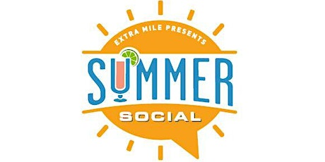 2020 Summer Social Presented by Extra Mile tickets