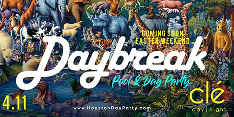 DAYBREAK™ EASTER WKND/ SaturDAY Dayparty / Clé tickets