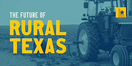 The Future of Rural Texas tickets