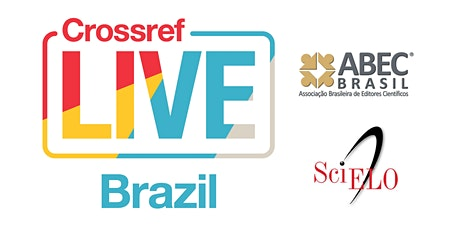 Crossref LIVE in Brazil, Rio de Janeiro (Event Postponed, details on rescheduling will be available later in the year) bilhetes