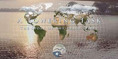 A+Towering+Task%3A+The+Story+of+the+Peace+Corps