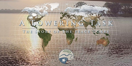 A Towering Task: The Story of the Peace Corps Film Screening tickets